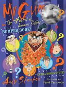 Andy Stanton: Mr Gum in 'The Hound of Lamonic Bibber' Bumper Book