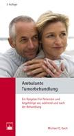 Michael C. Koch: Ambulante Tumorbehandlung ★★★★★
