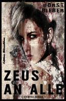 Horst Bieber: Zeus an alle