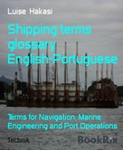 Luise Hakasi: Shipping terms glossary English-Portuguese