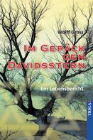 Wolff Gross: Im Gepäck den Davidstern ★★★★