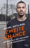 Daniel Keita-Ruel: Zweite Chance
