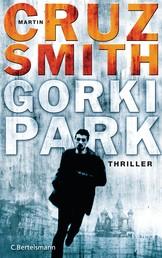 Gorki Park - Thriller