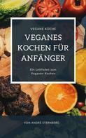 André Sternberg: Veganes Kochen für Anfänger ★