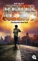 Ron McGee: REBEL AGENT - Fluchtpunkt New York - ★★★★★