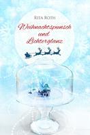 Rita Roth: Weihnachtspunsch und Lichterglanz