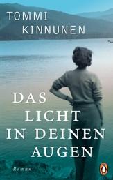 Das Licht in deinen Augen - Roman