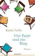 Karin Nohr: Vier Paare und ein Ring ★★★★