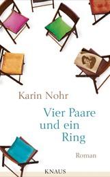 Vier Paare und ein Ring - Roman