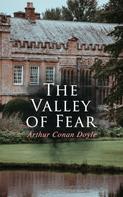 Arthur Conan Doyle: The Valley of Fear