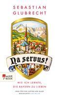 Sebastian Glubrecht: Na servus! ★★★★