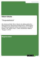 "Robert Schulze: ""Tropenlehrzeit"""