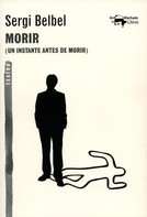 Serge Belbel: Morir