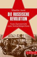 Martin Aust: Die Russische Revolution ★★★