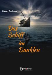 Das Schiff im Dunkeln