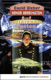 Honor Harrington: Auf verlorenem Posten - Bd. 1. Roman