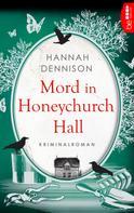 Hannah Dennison: Mord in Honeychurch Hall ★★★★