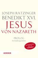 Benedikt XVI.: Jesus von Nazareth ★★★★