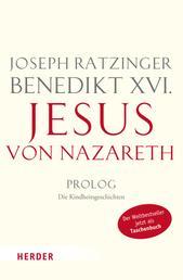 Jesus von Nazareth - Prolog - Die Kindheitsgeschichten