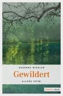 Susanne Wiegleb: Gewildert ★★★★★