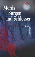 Kreisausschuss Odenwaldkreis: Mords Burgen und Schlösser