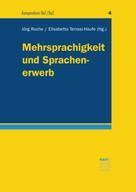 Jörg Roche: Mehrsprachigkeit und Sprachenerwerb