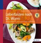 Nicolai Worm: Leberfasten nach Dr. Worm ★★★★