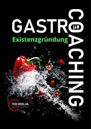 Gastro-Coaching 1 - Existenzgründung