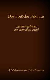 Die Bibel - Das Alte Testament - Die Sprüche Salomos - Einzelausgabe, Großdruck, ohne Kommentar
