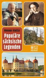 Populäre sächsische Legenden