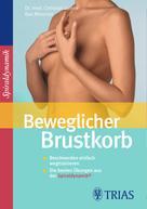 Christian Larsen: Beweglicher Brustkorb