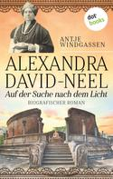 Antje Windgassen: Alexandra David-Néel: Auf der Suche nach dem Licht ★★★★★
