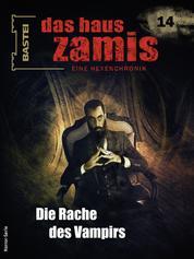 Das Haus Zamis 14 - Die Rache des Vampirs