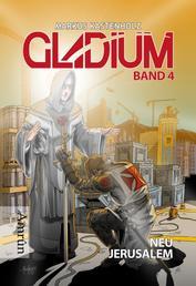 Gladium 4: Neu Jerusalem - SF-Serie