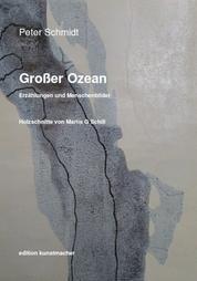 Großer Ozean. - Erzählungen und Menschenbilder