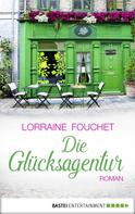 Lorraine Fouchet: Die Glücksagentur ★★★★
