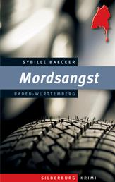 Mordsangst - Ein Baden-Württemberg-Krimi