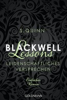 S. Quinn: Blackwell Lessons - Leidenschaftliches Versprechen - ★★★★