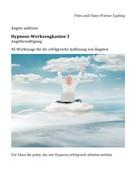 Petra Egeling: Angstbewältigung Hypnose-Werkzeugkasten 3 ★★★★★
