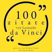 100 Zitate von Leonardo da Vinci - Sammlung 100 Zitate