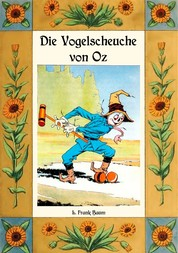 Die Vogelscheuche von Oz - Die Oz-Bücher Band 9