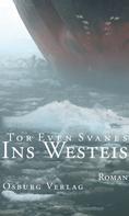 Tor Even Svanes: Ins Westeis ★★★