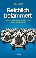 Hans Christ: Reichlich belämmert ★★★★★