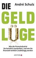 André Schulz: Die Geldlüge ★★★