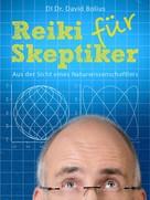 David Bolius: REIKI für Skeptiker ★★★