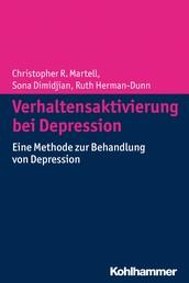 Verhaltensaktivierung bei Depression - Eine Methode zur Behandlung von Depression