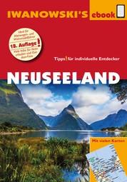 Neuseeland - Reiseführer von Iwanowski - Individualreiseführer mit vielen Abbildungen, Detailkarten und Karten-Download