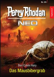 Perry Rhodan Neo 235: Das Mausbibergrab - Staffel: Sagittarius