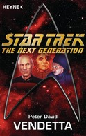 Peter David: Star Trek - The Next Generation: Vendetta ★★