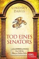 Lindsey Davis: Tod eines Senators ★★★★